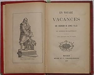 UN VOYAGE DE VACANCES OU UNE EXCURSION DE JEUNES FILLES,: SOPHIE DE CANTELOU