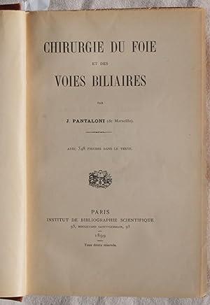 CHIRURGIE DU FOIE ET DES VOIES BILIARES,: J. PANTALONI