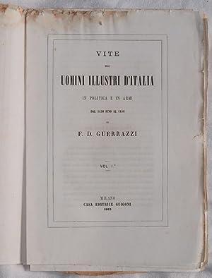 VITE DEGLI UOMINI ILLUSTRI D'ITALIA IN POLITICA E IN ARMI DAL 1450 FINO AL 1850,: Francesco ...