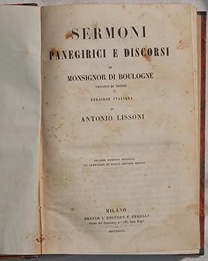 SERMONI PANEGIRICI E DISCORSI,: Monsignor de Boulogne