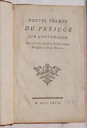 NOUVEL EXAMEN DU PREJUGE POUR SERVIR DE REPONSE A M. BEAUZEE PROFESSEUR A L'ECOLE MILITAIRE,: ...