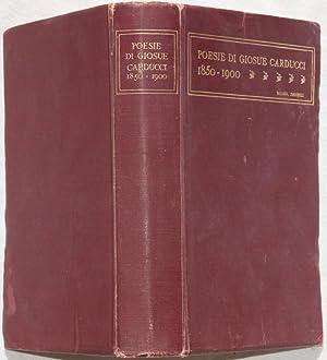 POESIE DI GIOSUE CARDUCCI 1850-1900,: GIOSUE CARDUCCI