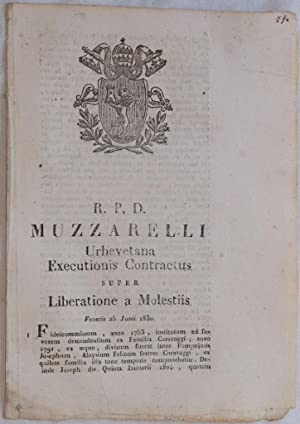 MUZZARELLI URBEVETANA EXECUTIONIS CONTRACTUS SUPER LIBERATIONE A MOLESTIIS VENERIS 25 JUNII 1830,