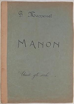MANON OPERA IN QUATTRO ATTI PAROLE DI: Jules Massenet