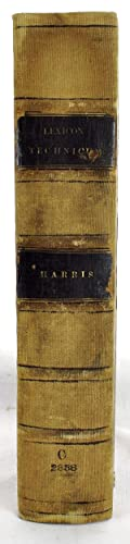 Lexicon Technicum or, An Universal English Dictionary: HARRIS, John