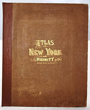 Atlas of New York and vicinity: From actual surveys by and under the direction of F.W. Beers,