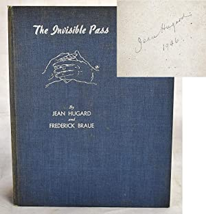Tthe invisible pass: Jean Hugard and Fred: Hugard, Jean and