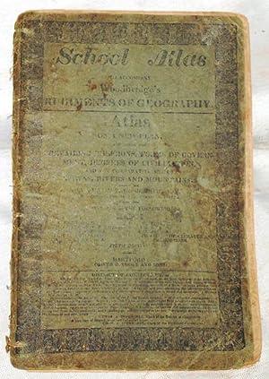 School Atlas to Accompany Woodbridge's Rudiments of: Woodbridge, William C.