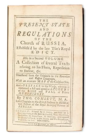 The present state and regulations of the Church of Russia. A collection of several tracts relatin...