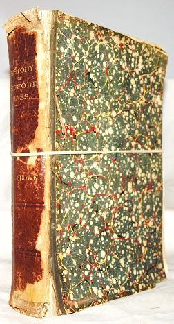 History of the town of Bedford, Middlesex: A E Brown