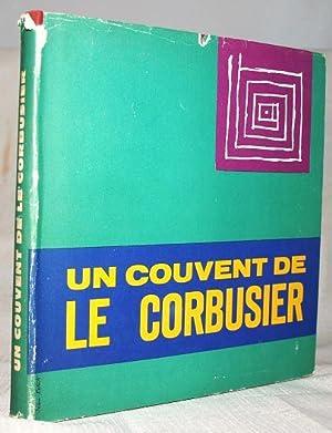 Un Couvent de Le Corbusier: Le Corbusier, Jean
