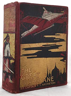 The great aeroplane: a thrilling tale of: BRERETON, F.S.