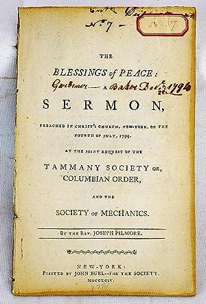 The blessings of peace : a sermon,: Joseph Pilmore; Tammany