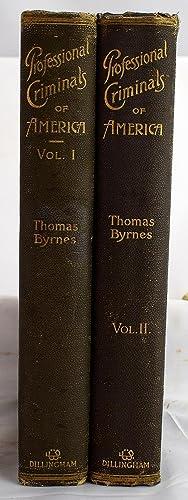 Professional criminals of America: Thomas F Byrnes
