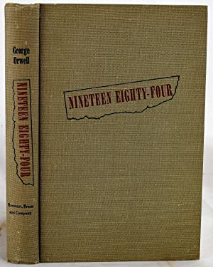 Nineteen Eighty Four [Chief Justice Warren Burger's: Orwell, George