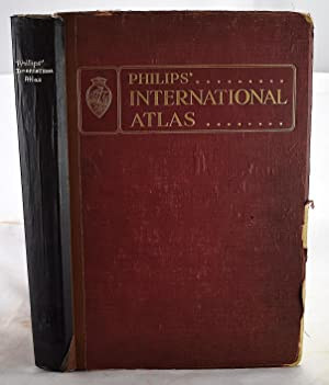 Philips' International Atlas 1931 : A Series of 160 Pages of Coloured Maps and Plans Forming a Co...