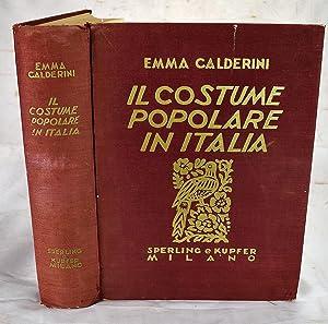 Il Costume Popolare in Italia: Emma Calderini; Amy