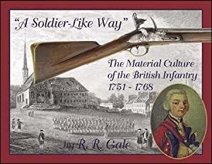 A Soldier-Like Way: Material Culture of the: Track of the