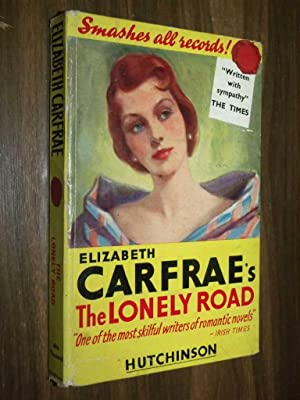 The Lonely Road: Carfrae, Elizabeth