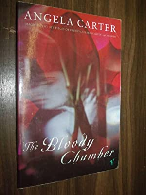The Bloody Chamber: Carter, Angela