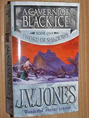 A Cavern Of Black Ice: Book One: Sword Of Shadows