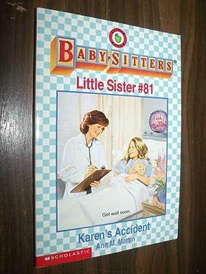 Baby-Sitters Little Sister #81: Karen's Accident: Martin, Ann M.