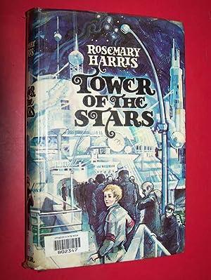 Tower Of The Stars: Harris, Rosemary