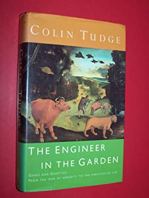 The Engineer In The Garden: Tudge, Colin