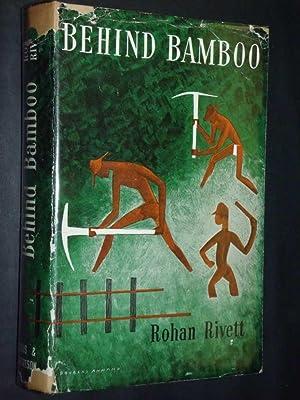 Behind Bamboo: Rivett, Rohan