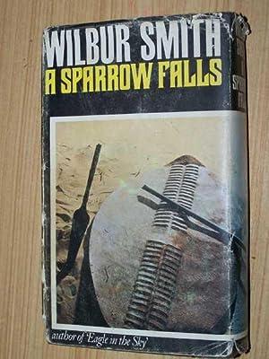 A Sparrow Falls: Smith, Wilbur