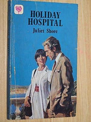 Holiday Hospital: Shore, Juliet
