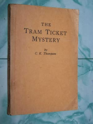 The Tram Ticket Mystery