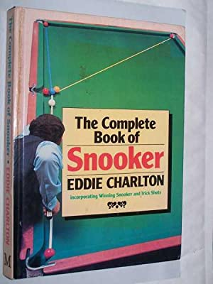 The Complete Book Of Snooker: Charlton, Eddie