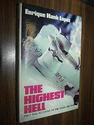 The Highest Hell: Lopez, Enrique Hank