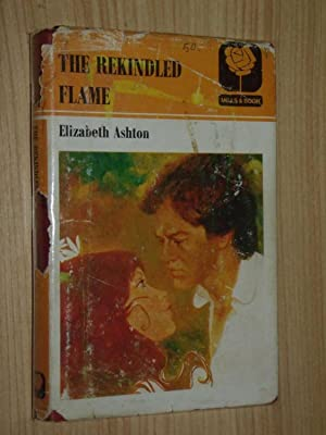The Rekindled Flame: Ashton, Elizabeth