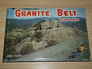 Queensland's Granite Belt in Colour: Walker, Errol
