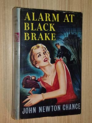 Alarm At Black Brake: Chance, John Newton