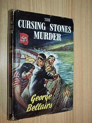 The Cursing Stones Murder: Bellairs, George