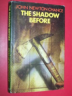 The Shadow Before: Chance, John Newton
