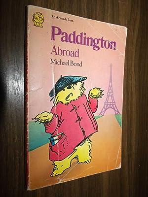 Paddington Abroad: Bond, Michael