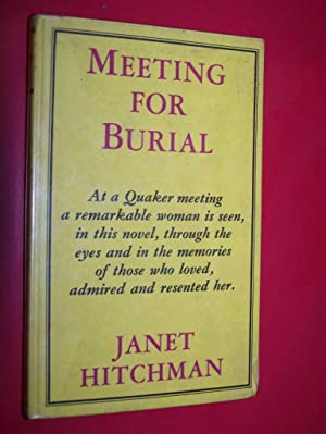 Meeting For Burial: Hitchman, Janet