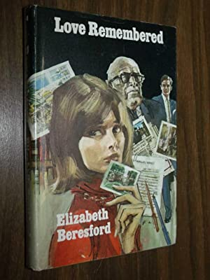 Love Remembered: Beresford, Elizabeth