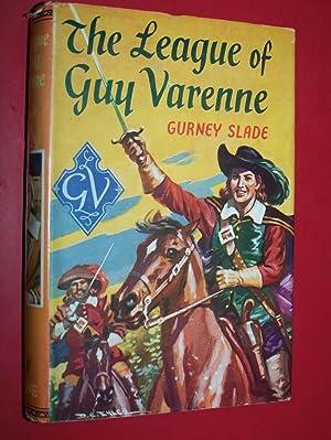 The League Of Guy Varenne: Slade, Gurney