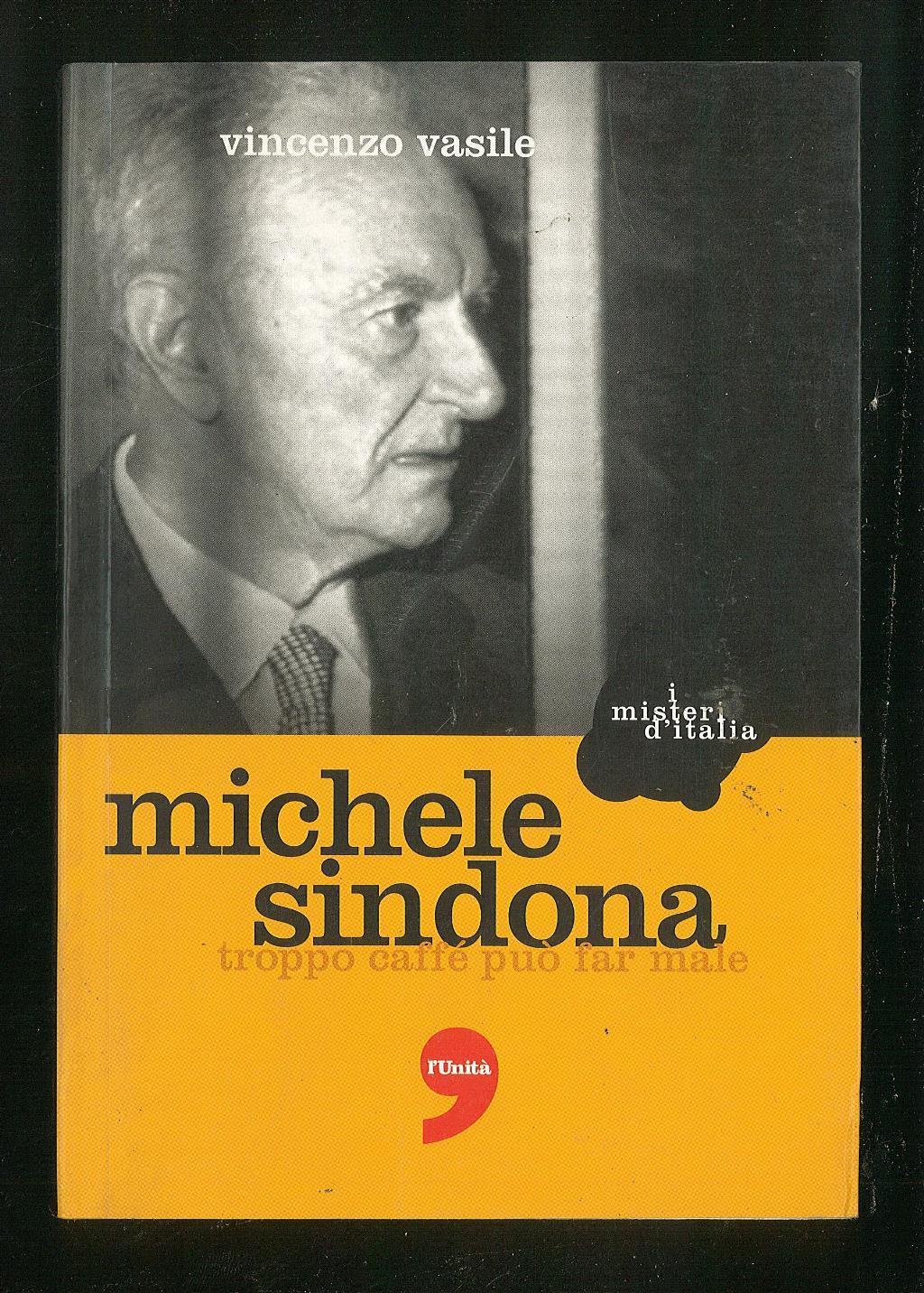 Michele Sindona - Troppo caffé può far male by Vasile Vincenzo ...