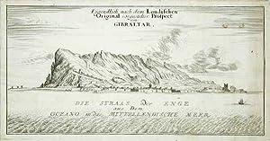 Eigendlich nach dem Londischen Original vorgestelter Prospect von Gibraltar: Stridbeck Iohann ...