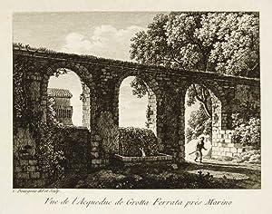 Vue de l'acqueduc de Grotta Ferrata près: Bourgeois Constant dis.
