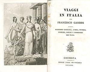 Viaggio in Italia per Francesco Gandini ovvero: Gandini Francesco