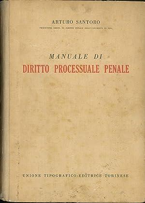 Manuale di diritto processuale e penale: Santoro Arturo