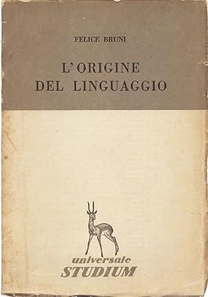 L'Origine del Linguaggio: Bruni Felice