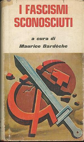 I fascismi sconosciuti - Regimi di salute: AA.VV.